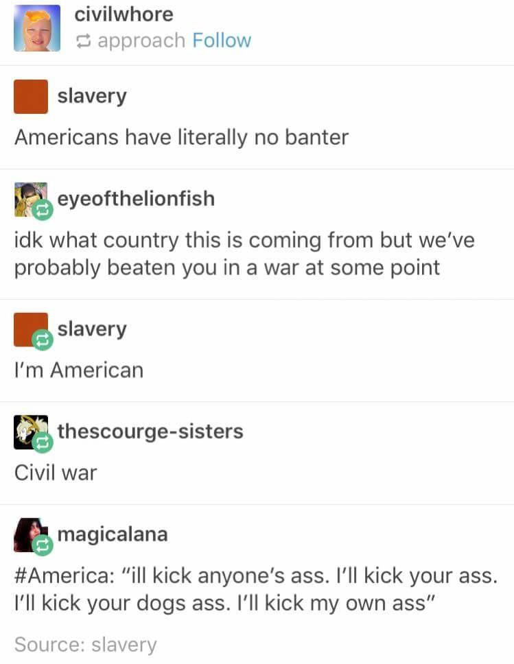 Like a true American. .. kick my ass daddy Like a true American kick my ass daddy