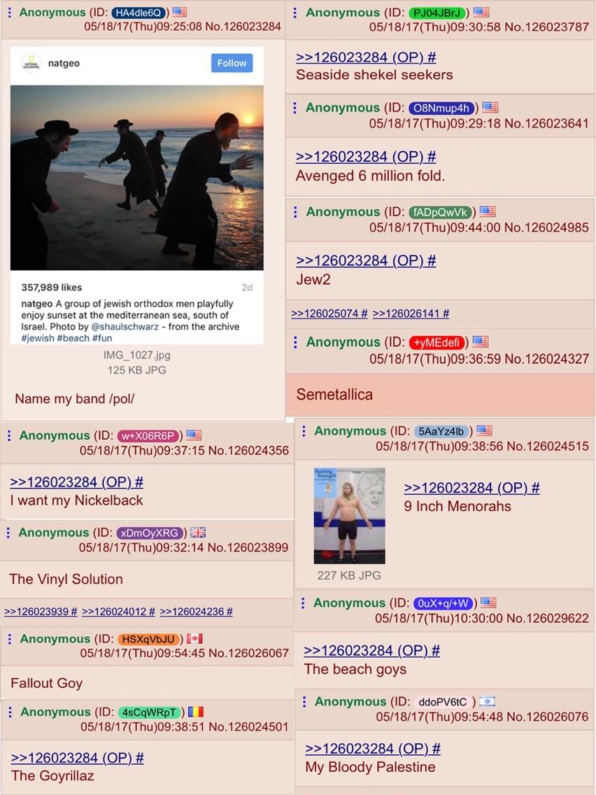 /pol/ names a band. . E Anonymous (ID: ) E Anonymous (ID: (.) Mu- Seaside shekel seekers E Anonymous (ID: ) 'EIRE Avenged 6 million fold. i Anonymous on ! ) Fas /pol/ names a band E Anonymous (ID: ) ( Mu- Seaside shekel seekers 'EIRE Avenged 6 million fold i on ! Fas
