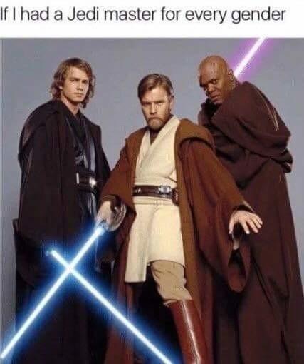 Xideci Ivir Zoltuav. . If I had ':, Jedi master fer every gender star wars funny